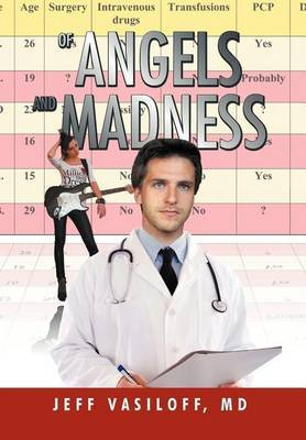 Of Angels and Madness