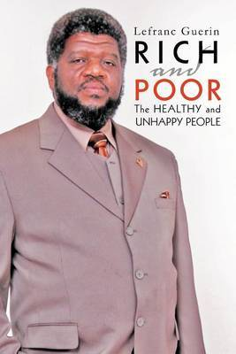 Rich and Poor: The Healthy and Unhappy People