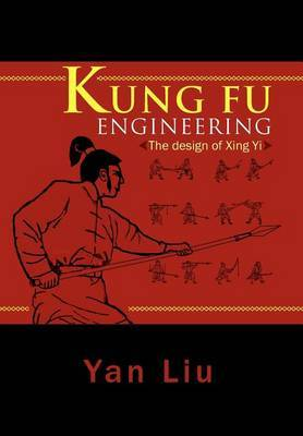 Kung Fu Engineering: The Design of Xing Yi
