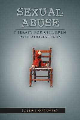Sexual Abuse: Therapy for Children and Adolescents