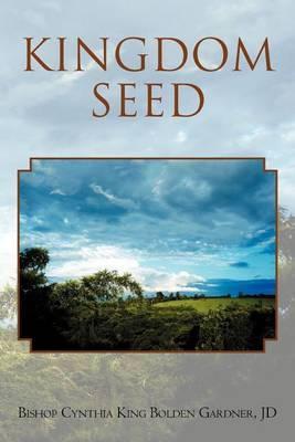 Kingdom Seed