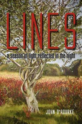 Lines - A Season of Light, Reflected in the Night: A Season of Light Reflected in the Night