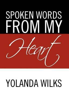Spoken Words from My Heart