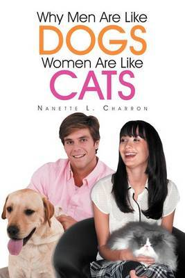 Why Men Are Like Dogs and Women Are Like Cats