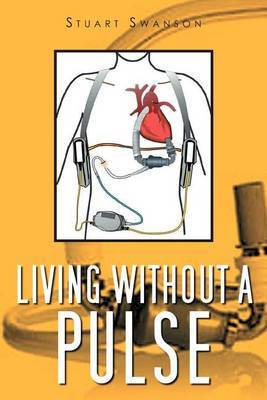 Living Without a Pulse
