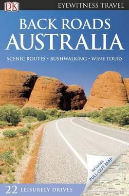DK Eyewitness Travel: Back Roads Australia