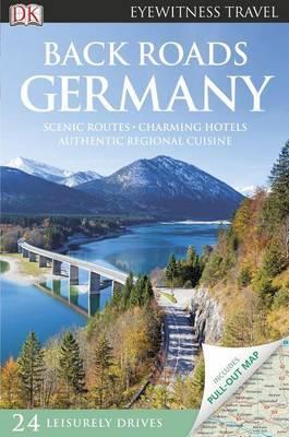 DK Eyewitness Travel Back Roads Germany