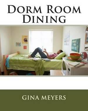 Dorm Room Dining