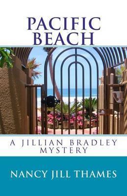 Pacific Beach: A Jillian Bradley Mystery