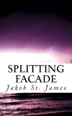 Splitting Facade: -A Novella-