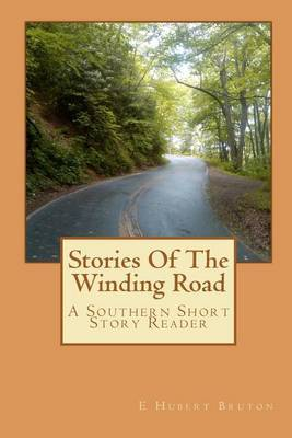 Stories of the Winding Road: Southern Storyteller