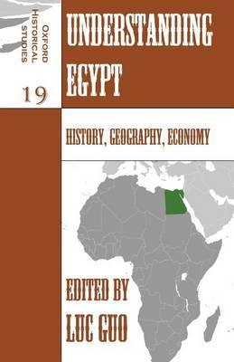 Understanding Egypt: History, Geography, Economy