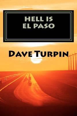 Hell Is El Paso: Vivika Stryker Mystery Series