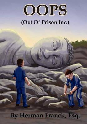 OOPS: Out of Prison, Inc.