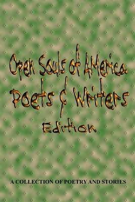 Open Souls of America Poets & Writers Edition