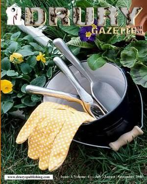 The Drury Gazette: Issue 3, Volume 6 - July / August / September 2011