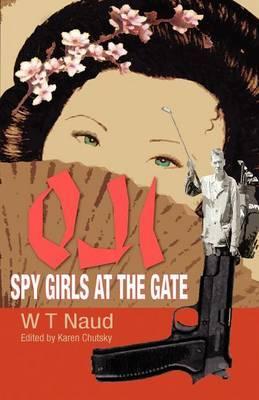 Oji-Spy Girls at the Gate