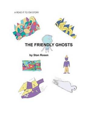 The Friendly Ghosts