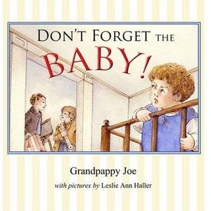 Don't Forget the Baby