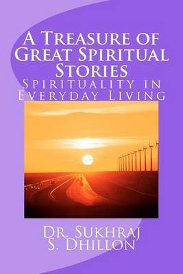 A Treasure of Great Spiritual Stories: Spirituality in Everyday Living