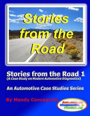 Stories from the Road 1: An Automotive Case Studies Series