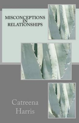 Misconceptions in Relationships