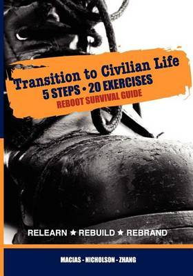 Reboot Survival Guide: Transition to Civilian Life - 5 Steps 20 Exercises