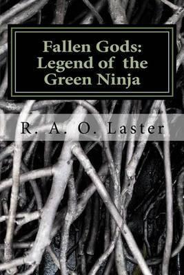 Fallen Gods: Legend of the Green Ninja