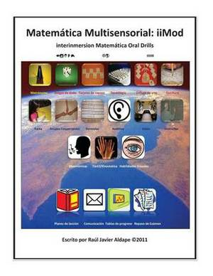 Matematica Multisensorial: Iimod (Interinmersion Matematica Oral Drills)