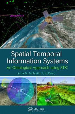 Spatial Temporal Information Systems: An Ontological Approach Using STK