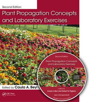 Plant Propagation Concepts and Laboratory Exercises, Second Edition