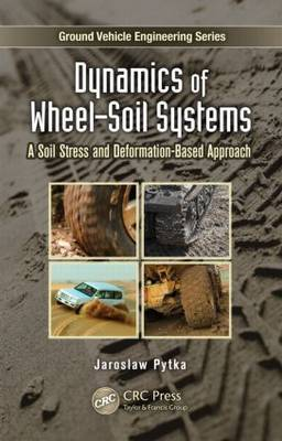 Dynamics of Wheel-Soil Systems: a Soil Stress and Deformation-based Approach