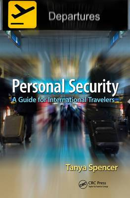 Personal Security: A Guide for International Travelers