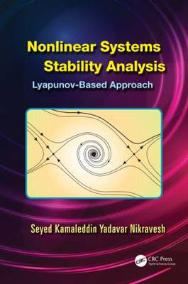 Nonlinear Systems Stability Analysis: Lyapunov-Based Approach