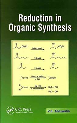 Reduction in Organic Synthesis