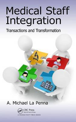 Medical Staff Integration: Transactions and Transformation