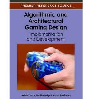 Algorithmic and Architectural Gaming Design: Implementation and Development