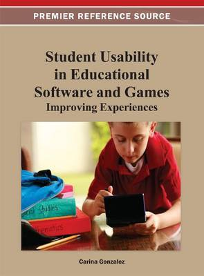 Student Usability in Educational Software and Games: Improving Experiences