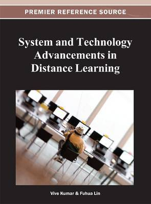 System and Technology Advancements in Distance Learning