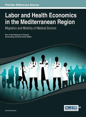 Labor and Health Economics in the Mediterranean Region: Migration and Mobility of Medical Doctors