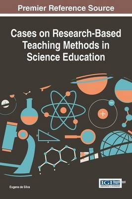 Cases on Research-Based Teaching Methods in Science Education
