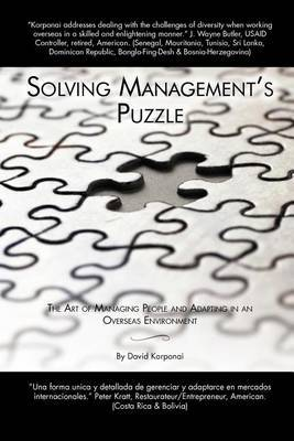 Solving Management's Puzzle: The Art of Managing People and Adapting in an Overseas Environment