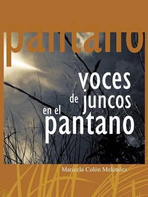 Voces de Juncos En El Pantano