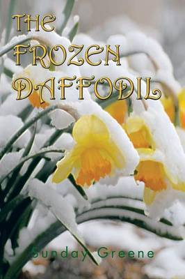 The Frozen Daffodil