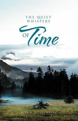 The Quiet Whispers of Time