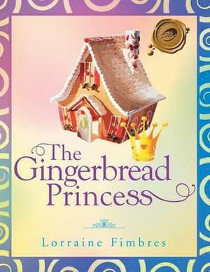 The Gingerbread Princess