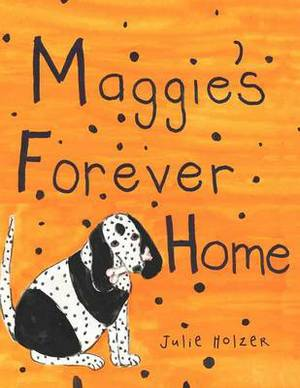 Maggie's Forever Home
