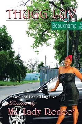 Thugg Luv: How Good Can a Thug Live