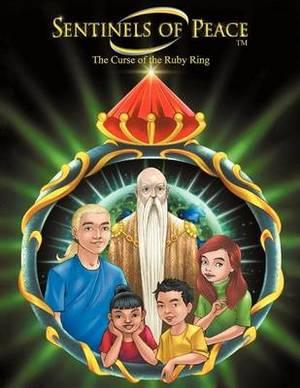 Sentinels of Peace: Curse of the Ruby Ring