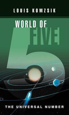 World of Five: The Universal Number